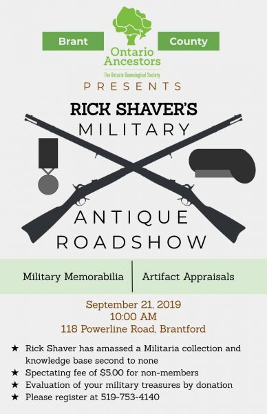 Brant County Branch, Rick Shaver Military Antique Roadshow @ Brant Branch Centre
