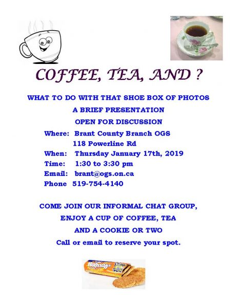 Coffee, Tea and ?-Monthly Meeting @ Brant County Ogs | Brantford | Ontario | Canada